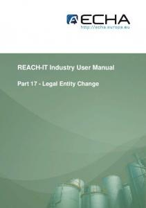 REACH-IT Industry User Manual. Part 17 - Legal Entity Change