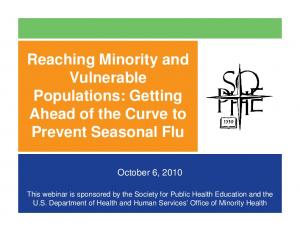 Reaching Minority and Vulnerable Populations: Getting Ahead of the Curve to Prevent Seasonal Flu