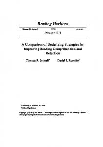 Reading Horizons JANUARY A Comparison of Underlying Strategies for Improving Reading Comprehension and Retention