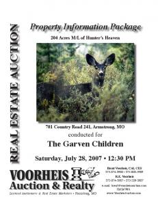 REAL ESTATE AUCTION. Property Information Package. Saturday, July 28, :30 PM. conducted for The Garven Children