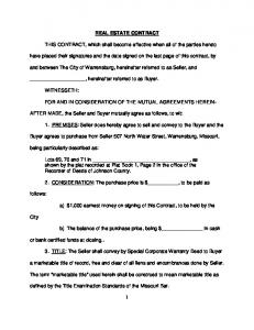 REAL ESTATE CONTRACT. THIS CONTRACT, which shall become effective when all of the parties hereto