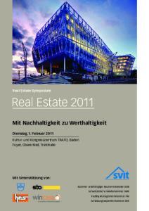 Real Estate Mit Nachhaltigkeit zu Werthaltigkeit. Real Estate Symposium