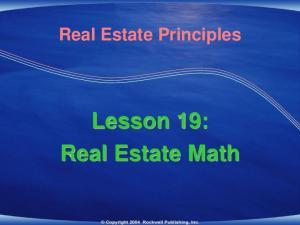 Real Estate Principles. Lesson 19: Real Estate Math