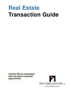 Real Estate Transaction Guide Combine IRA tax advantages with real estate investment opportunities