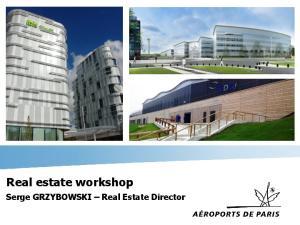 Real estate workshop Serge GRZYBOWSKI Real Estate Director