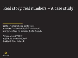 Real story, real numbers A case study