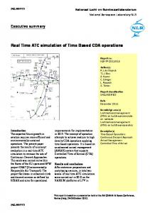 Real Time ATC simulation of Time Based CDA operations