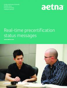 Real-time precertification status messages