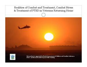 Realities of Combat and Treatment, Combat Stress & Treatment of PTSD in Veterans Returning Home