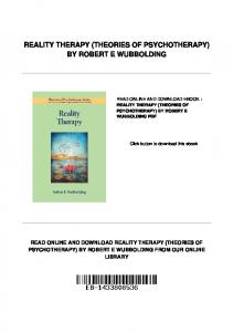 REALITY THERAPY (THEORIES OF PSYCHOTHERAPY) BY ROBERT E WUBBOLDING