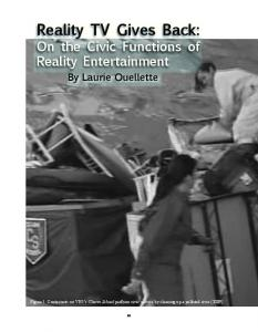 Reality TV Gives Back: On the Civic Functions of Reality Entertainment By Laurie Ouellette