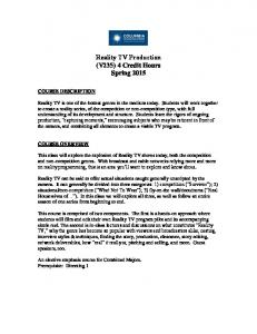 Reality TV Production (V235) 4 Credit Hours Spring 2015