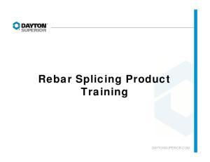 Rebar Splicing Product Training DAYTONSUPERIOR.COM