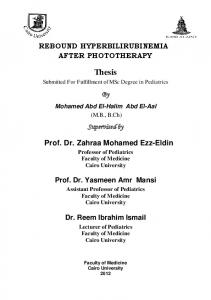 REBOUND HYPERBILIRUBINEMIA AFTER PHOTOTHERAPY. Thesis. Submitted For Fulfillment of MSc Degree in Pediatrics