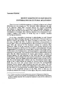 RECENT DEBATES ON HUMAN RIGHTS: UNIVERSALISM OR CULTURAL RELATIVISM**