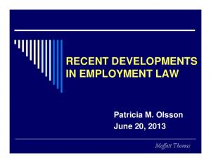 RECENT DEVELOPMENTS IN EMPLOYMENT LAW
