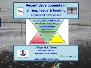 Recent developments in shrimp feeds & feeding