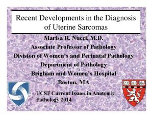 Recent Developments in the Diagnosis of Uterine Sarcomas
