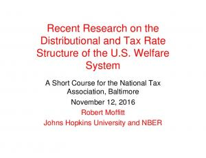 Recent Research on the Distributional and Tax Rate Structure of the U.S. Welfare System