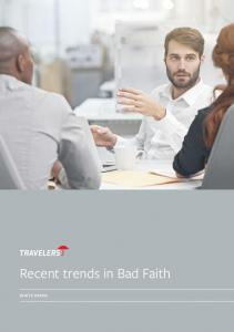 Recent trends in Bad Faith