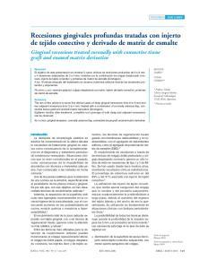 Recesiones gingivales profundas tratadas con injerto de tejido conectivo y derivado de matriz de esmalte