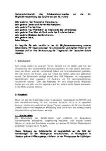 Rechenschaftsbericht des Schulvereinsvorstandes vor der 55. Mitgliederversammlung des Schulvereins am