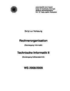 Rechnerorganisation. Technische Informatik II