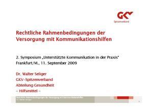 Rechtliche Rahmenbedingungen der Versorgung mit Kommunikationshilfen