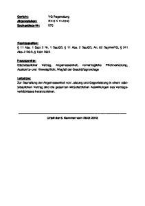 Rechtsquellen: 11 Abs. 1 Satz 2 Nr. 1 BauGB, 11 Abs. 2 BauGB, Art. 62 BayVwVfG, 241 Abs. 2 BGB, 1004 BGB