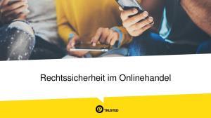 Rechtssicherheit im Onlinehandel