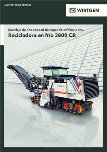 Reciclaje de alta calidad de capas de asfalto in situ. Recicladora en frío 3800 CR