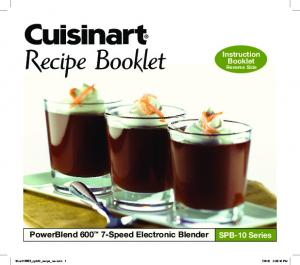 Recipe Booklet. PowerBlend Speed Electronic Blender. SPB-10 Series. Instruction Booklet Reverse Side