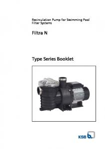 Recirculation Pump for Swimming Pool Filter Systems. Filtra N. Type Series Booklet