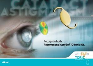 Recognize both. Recommend AcrySof IQ Toric IOL