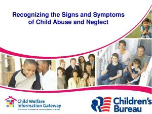 Recognizing the Signs and Symptoms of Child Abuse and Neglect