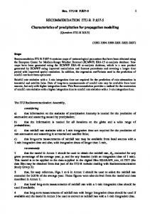 RECOMMENDATION ITU-R P Characteristics of precipitation for propagation modelling