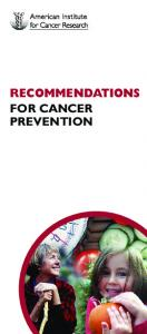 RECOMMENDATIONS FOR CANCER PREVENTION