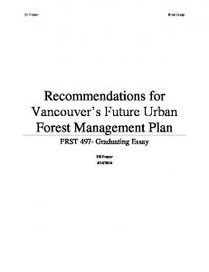 Recommendations for Vancouver s Future Urban Forest Management Plan