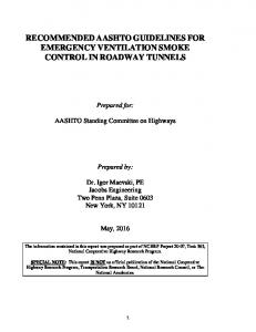 RECOMMENDED AASHTO GUIDELINES FOR EMERGENCY VENTILATION SMOKE CONTROL IN ROADWAY TUNNELS