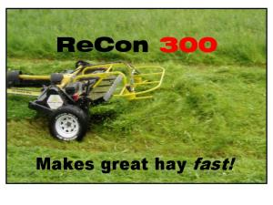 ReCon 300. Makes great hay fast!