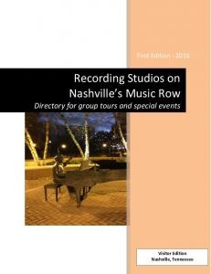Recording Studios on Nashville s Music Row Directory for group tours and special events