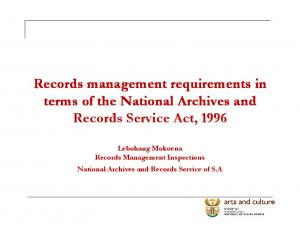 Records management requirements in terms of the National Archives and