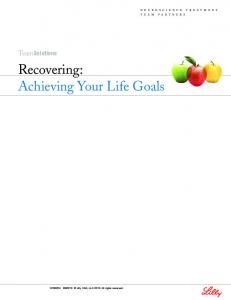 Recovering: Achieving Your Life Goals
