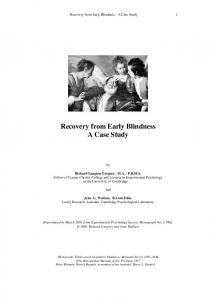 Recovery from Early Blindness A Case Study