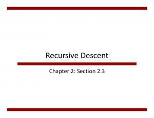 Recursive Descent. Chapter 2: Section 2.3