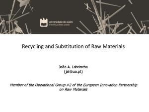 Recycling and Substitution of Raw Materials