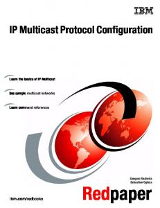 redbooks. Learn the basics of IP Multicast. See sample multicast networks