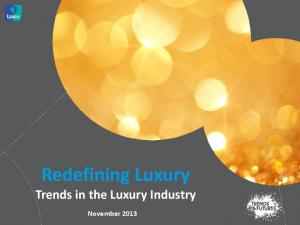 Redefining Luxury Trends in the Luxury Industry