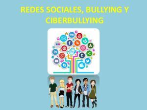 REDES SOCIALES, BULLYING Y CIBERBULLYING
