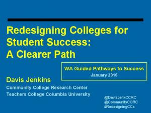Redesigning Colleges for Student Success: A Clearer Path